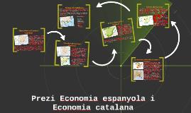 Prezi Economia espanyola i Economia catalana