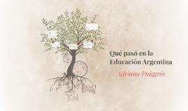 Copy of Qué pasó en la Educación Argentina
