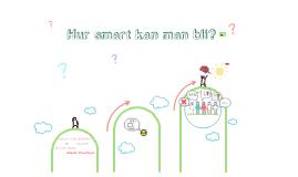 Hur smart kan man bli?