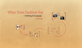 What Does Fashion Say
