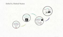 Debs Vs. United States