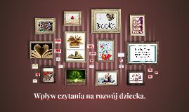 Wpływ czytania na rozwój dziecka