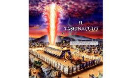 Copy of EL TABERNACULO