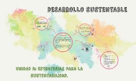 Copy of UNIDAD 6: Estrategias para la sustentabilidad