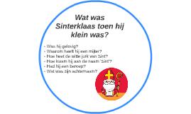Wat was Sinterklaas toen hij klein was?