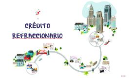 Copy of CRÉDITO REFRACCIONARIO
