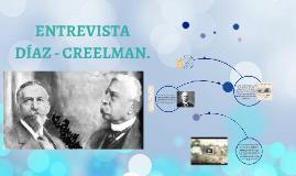 ENTREVISTA DE DÍAZ A CREELMAN.