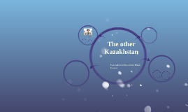 The other Kazakhstan