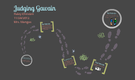 A Monsters Lesson 14: Judging Gawain