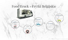 Food Truck - Frytki Belgijskie