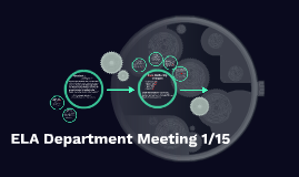 ELA Department Meeting 1/15
