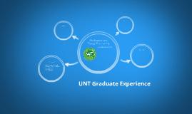 UNT Graduate Experience