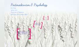 Postmodernism & Psychology