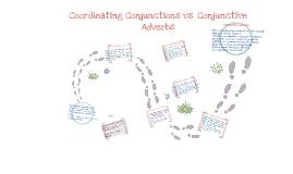 Copy of coordinating conjunctions vs. conjunctive adverbs