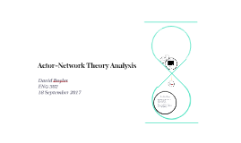 Actor-Network Theory Analysis