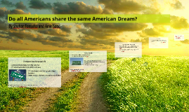 Do all Americans share the same American Dream?