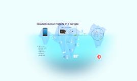 Copy of Introduccion de un producto en el mercado