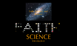 Faith Science and Reason: Session 1