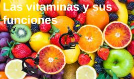 Las vitaminas y sus funciones