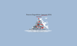 Bronze Expedition January 2016