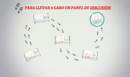 Copy of PARA LLEVAR A CABO UN PANEL DE DISCUSION