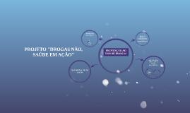 PREVENÇÃO AO USO DE DROGAS AOS ADOLESCENTES