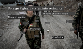 Foreign Fighters – a feminist resistance?