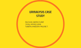 A Case Study on Urinalysis and Body Fluids   Pancreas   Bile  Crystals and Casts in Urine