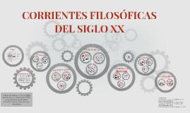 CORRIENTES FILOSÓFICAS DEL SIGLO XX