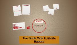 The Book Cafe Fizibilite Raporu