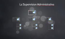 La Supervision Administrativa