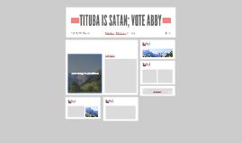 TITUBA IS SATAN; VOTE ABBY