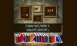 Copy of USO DEL IBÍD Y OB.CIT.(OP.CIT.)