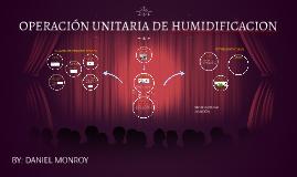 Copy of OPERACIÓN UNITARIA DE HUMIDIFICACION