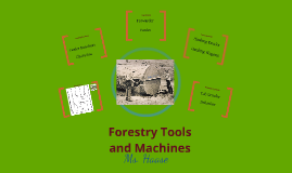 Forestry Tools and Machines
