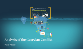 Analysis of the Georgian Conflict