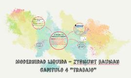 Copy of 4. Trabajo - Modernidad liquida