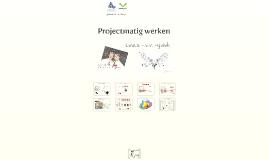 Copy of Projectmatig Werken (casus F.s.v. Fysiek)