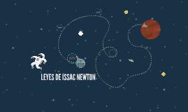 LEYES DE ISSAC NEWTON