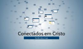 Conectados em Cristo