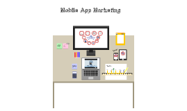 Copy of Mobile App Marketing