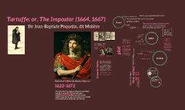 Tartuffe; or, The Impostor (1664, 1667)