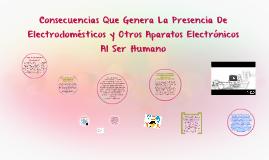 ¿En qué afectan los equipos electrónicos al ser humano?