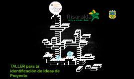 TALLER para la identificación de Ideas de Proyecto