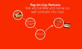 Pop Art Clay Portraits