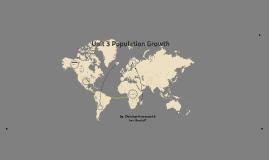 Unit 3 Population Growth