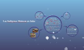 Los Indigenas Muiscas en Suba