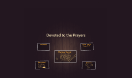 Devoted to the Prayers