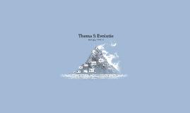 Thema 5: Evolutie