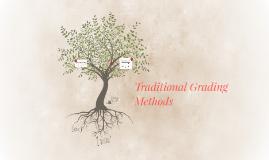 Traditional Grading Methods